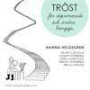 TRÖST – för deprimerade och andra hängiga (2013)
